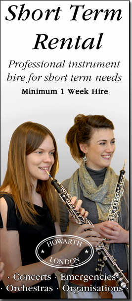 Short-Term Specialist Wind Instrument rental at Howarth of London